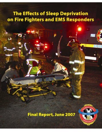 Effects of Sleep Deprivation on Fire Fighters and EMS ... - NAEMT