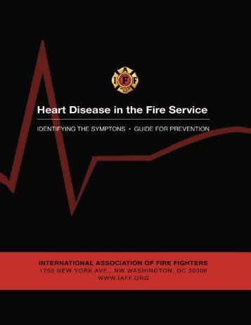 Heart disease in tHe fire service - West Valley City Firefighters, IAFF ...