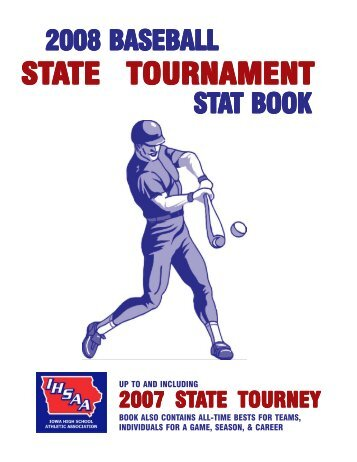 2008 Baseball Stat Book - Iowa High School Athletic Association