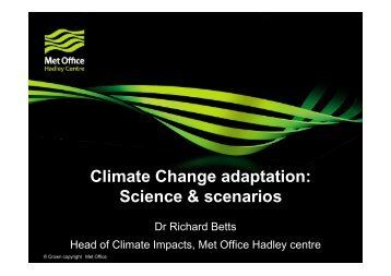 Climate Change adaptation: Science & scenarios