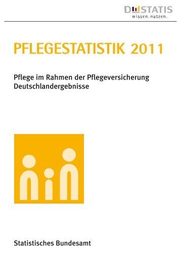 Pflegestatistik 2011 - Pflege im Rahmen der ... - Bagso