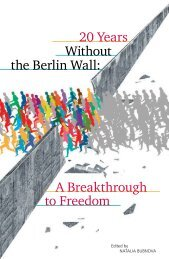 A Breakthrough to Freedom 20 Years Without the Berlin Wall: