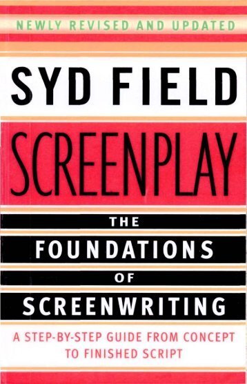 Screenplay: The Foundations of Screenwriting - Wordpress.com ...