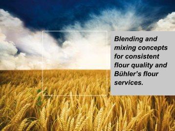 Flour Mixing Concept for Consistent Flour