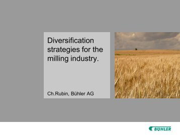 Diversification strategies for the milling industry.