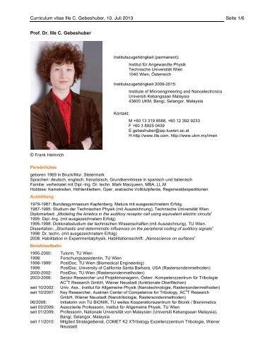 Curriculum vitae Ille C. Gebeshuber, 10. Juli 2013 Seite 1/6 Prof. Dr ...