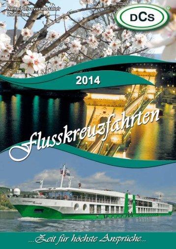 Flusskreuzfahrten 2014 - DCS TOURISTIK