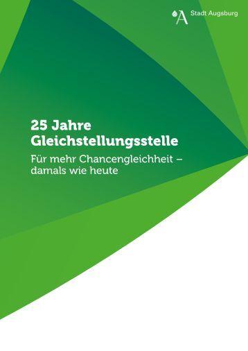 25 Jahre Gleichstellungsstelle - Stadt Augsburg