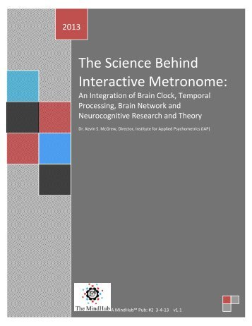 The Science Behind Interactive Metronome: - Institute for Applied ...