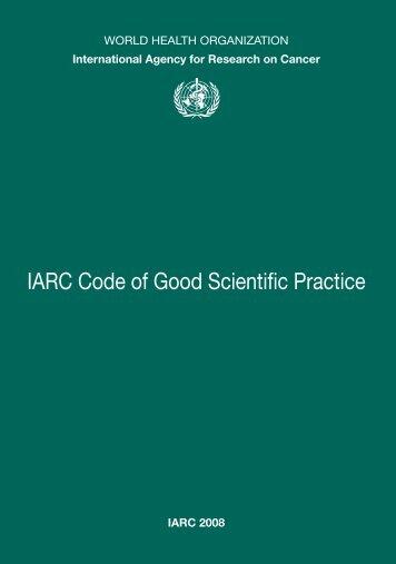 IARC Code of Good Scientific Practice