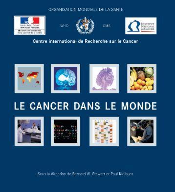 Le cancer, un fardeau mondial - IARC