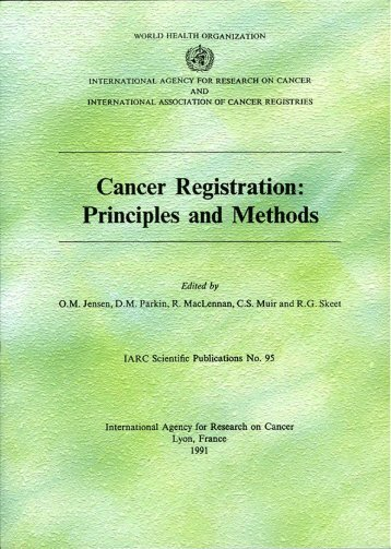 Cancer Registration: Principles and Methods - IARC