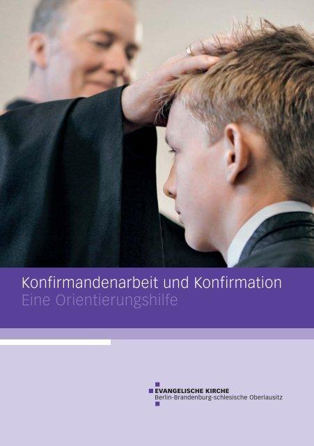 Konfirmandenarbeit und Konfirmation - Eine Orientierungshilfe