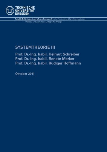 Systemtheorie III - Institut für Akustik und Sprachkommunikation