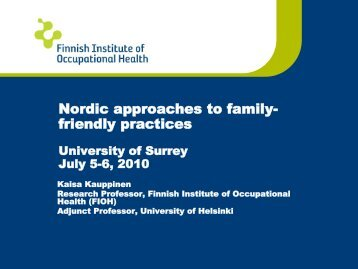 Nordic approaches to family- friendly practices - University of Surrey