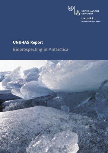 Bioprospecting in Antarctica - UNU-IAS - United Nations University