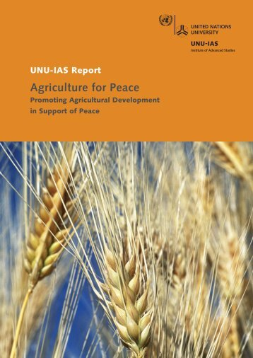 Agriculture for Peace - UNU-IAS - United Nations University