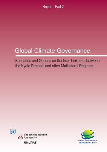 Global Climate Governance 2 - UNU-IAS - United Nations University