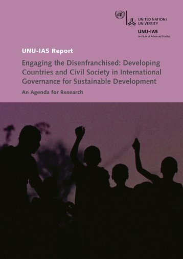 Engaging the Disenfranchised - UNU-IAS - United Nations University