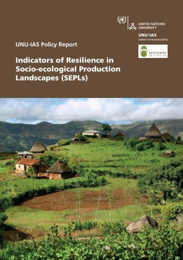 Indicators of Resilience in Socio-ecological Production Landscapes ...