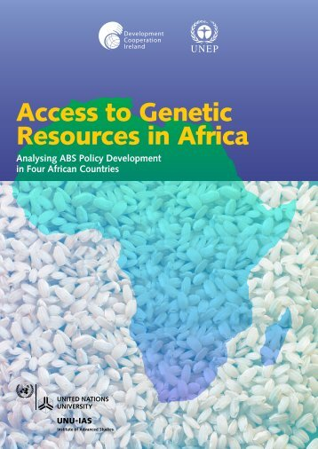 Access to Genetic Resources in Africa - UNU-IAS - United Nations ...