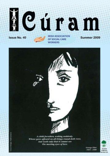 Curam Magazine Summer 2009 - Irish Association of Social Care ...