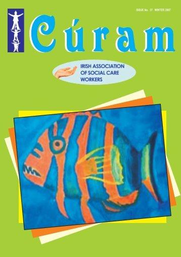 Curam Magazine Winter 2007 - Irish Association of Social Care ...