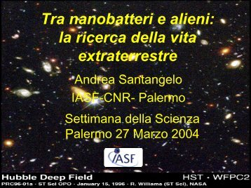 Tra nanobatteri e alieni: alla ricerca della vita ... - IASF Palermo