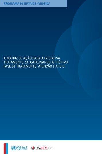 A MAtrIz de Ação pArA A INIcIAtIvA trAtAMeNto 2.0 - International ...