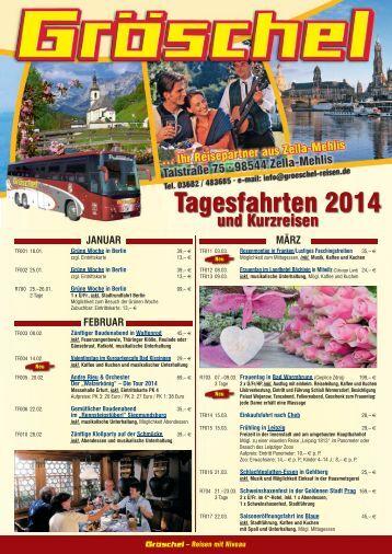 Tagesfahrten 2014 - Gröschel