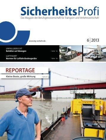 'SicherheitsProfi' 6/2013 - Berufsgenossenschaft für Transport und ...