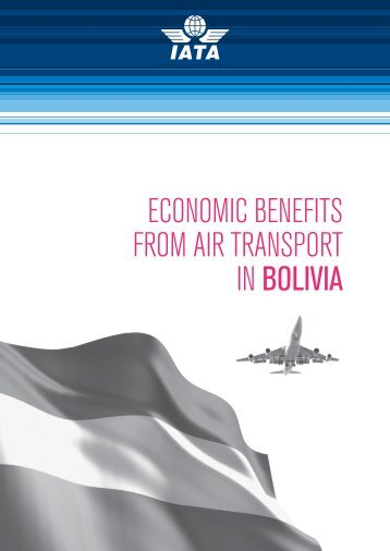 ECONOMIC BENEFITS FROM AIR TRANSPORT IN BOLIVIA - IATA