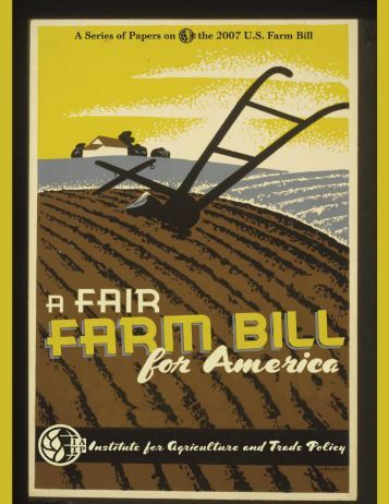 an analysis of the american farm bill This september, after congress returns from its august recess, we can expect to see the first public meeting of the farm bill conference committee the committee—currently composed of a healthy 47 appointees (or conferees) from the house and nine from the senate—will have the difficult task of.