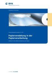 Papierveredelung in der Papierverarbeitung - BYK Additives ...