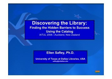 Discovering the Library: - IATUL