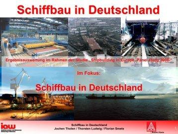 Schiffbau in Deutschland - am Institut Arbeit und Wirtschaft ...