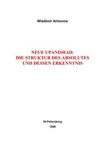 NEUE UPANISHAD: DIE STRUKTUR DES ABSOLUTES UND ...