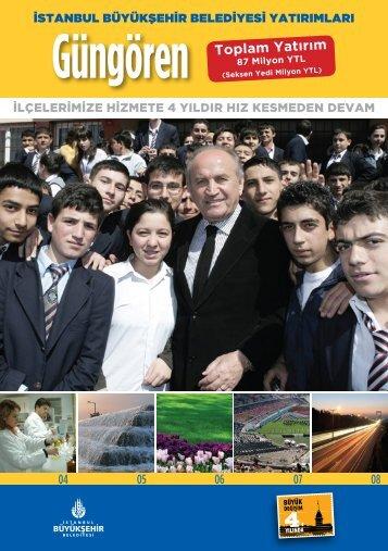 Güngören Toplam Yatırım - İstanbul Büyükşehir Belediyesi