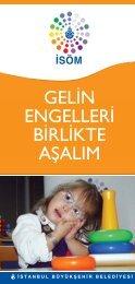 gelin engelleri birlikte aşalım - İstanbul Büyükşehir Belediyesi