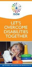 let's overcome disabilities together - İstanbul Büyükşehir Belediyesi