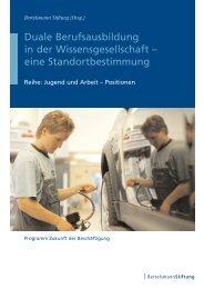 Duale Berufsausbildung in der Wissensgesellschaft - Bertelsmann ...