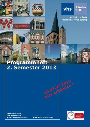 Programmheft 2. Semester 2013 - Volkshochschule Rhein-Erft