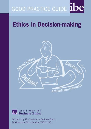 Ethics in Decision-making - Institute of Business Ethics