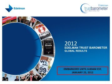 Edelman Trust Barometer, 2012 - Institute of Business Ethics