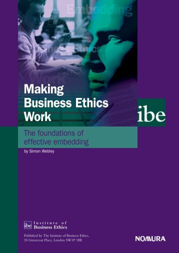 Making Business Ethics Work - the foundations of effective embedding