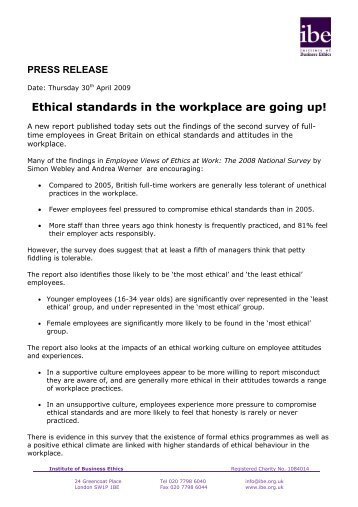 ethical standards in the workplace Whose ethical standards should we accept  ethical behaviour in the workplace importance ethical behavior is what all career people should aim to have.