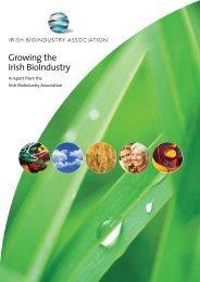Growing the Irish BioIndustry - Irish Business and employers ...
