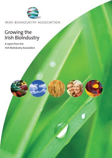 Growing the Irish BioIndustry - Irish Business and employers ...