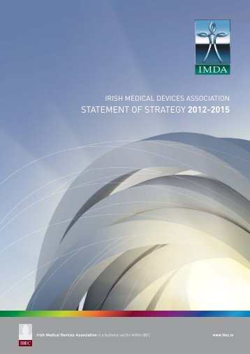 IMDA Statement of Strategy 2012 - 2015 - Irish Medical Devices ...