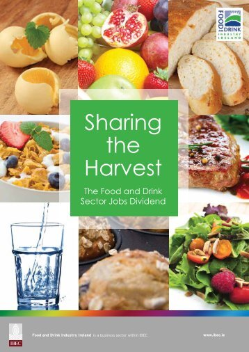 Sharing the Harvest.pdf - Food and Drink Industry Ireland